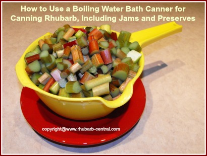 Canning Rhubarb Using a Boiling Water Bath Canner