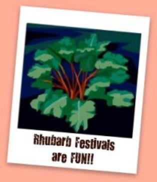 Rhubarb Festivals In U.S.A., Canada and England / Information